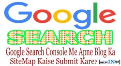 Google Search Console Me Apne Blog Ka SiteMap Kaise Submit Kare