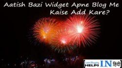 Diwali Aatish Bazi Widget Apne Blog Me Kaise Lagaye