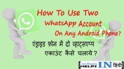 Android Phone Me 2 WhatsApp Account Kaise Use Kare