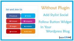 Without Plugin Stylist Social Follow Button Widget Wordpress Blog Me Kaise Add Kare