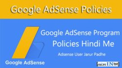 Janiye Google AdSense Program Policies Hindi Me