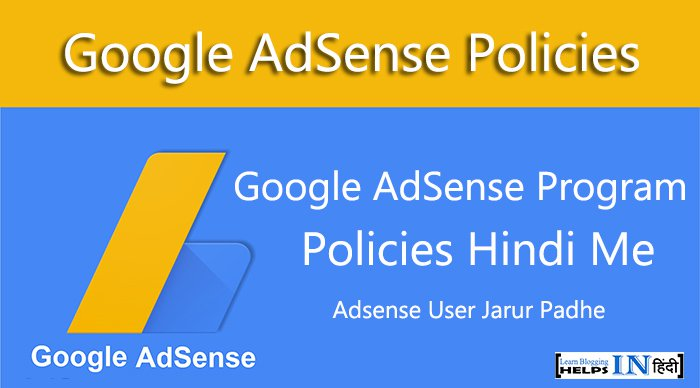 Janiye Google AdSense Program Policies Hindi Me