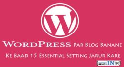 Wordpress Par Blog Banane Ke Baad Kya Kare