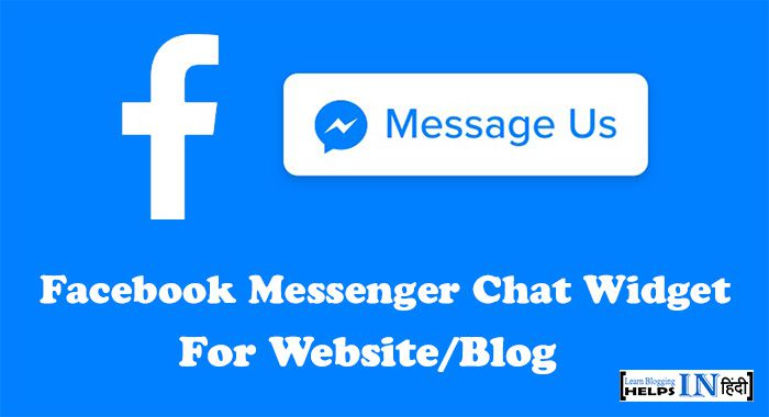 Facebook Messenger Chat Widget Ko Blog/Website Me Kaise Add Kare