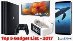 Top 5 Gadget List 2017