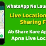 WhatsApp Live Location Sharing Feature hindi