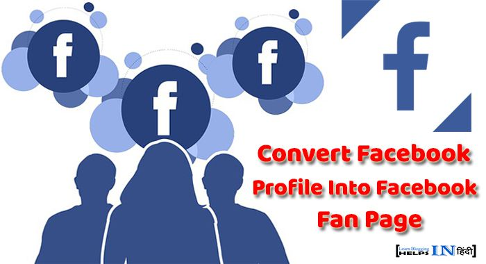 Convert my facebook profile to a page
