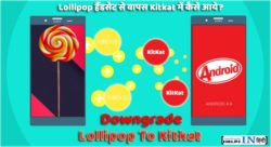 Downgrade Lollipop To Kitkat